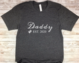 New Dad Shirt - Daddy EST 2020 - First Time Dad Gift