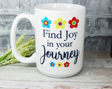find joy in your journey coffee mug