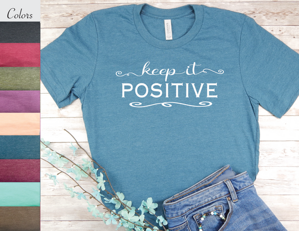 blue inspirational t-shirt keep it positive
