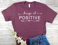 keep it positive t-shirt for women maroon