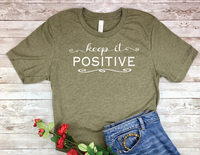 inspirational t-shirts keep it positive