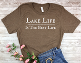 brown lake life is the best life shirt lake living t-shirt