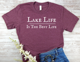 maroon lake life is the best life shirt lake living t-shirt