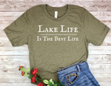 olive army green lake life is the best life shirt lake living t-shirt