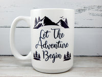 coffee mug let the adventure begin