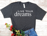 black live your dreams t-shirt for women inspirational shirts