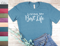 living my best life t-shirt inspirational tops women