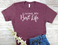 maroon shirt living my best life t-shirt inspirational tops women
