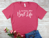 pink shirt living my best life t-shirt inspirational tops women