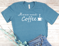 blue mama needs coffee shirt new mom busy mother t-shirt