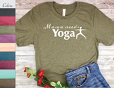 yoga shirt for mom yogi t-shirt mama needs yoga