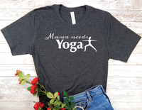 black yoga shirt for mom yogi t-shirt mama needs yoga
