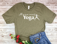 olive green yoga shirt for mom yogi t-shirt mama needs yoga