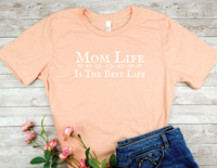 peach mom t-shirt with saying mom life is the best life