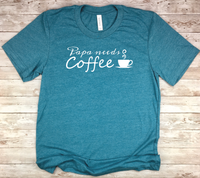 blue new father gift papa needs coffee new dad shirt