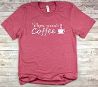 pink new father gift papa needs coffee new dad shirt