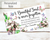 a beautiful soul is never forgotten card