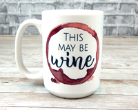 This may be wine mug