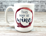 this may be wine coffee mug