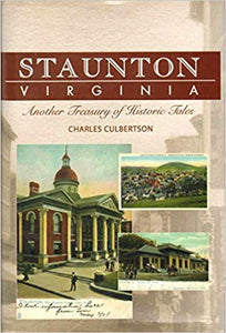 STAUNTON, VIRGINIA Another Treasury of Historic Tales Hardcover – 2007