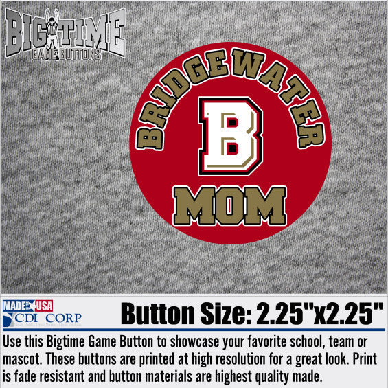 Bridgewater College MOM Spirit Button