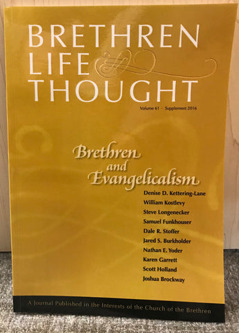 Brethren Life Thought Volume 16 Supplement 2016