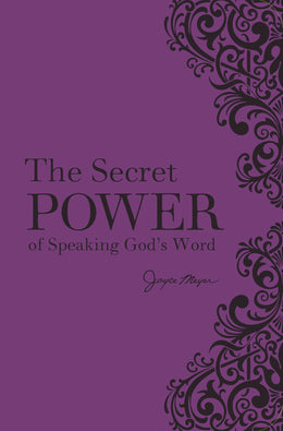 Secret Power of Speaking God's Word, The (Leather Bound)