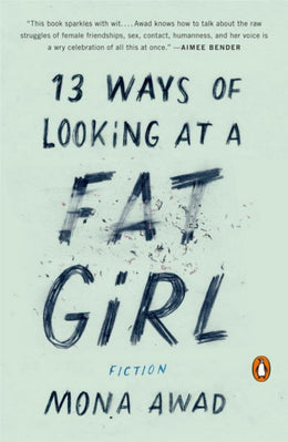 13 Ways of Looking at a Fat Girl - Bookseller USA