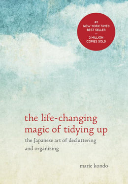 Life-Changing Magic of Tidying Up, The: The Japanese Art of Decluttering and Organizing (Hardcover) - Bookseller USA