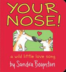 Your Nose (Boynton on Board) Board book - Bookseller USA