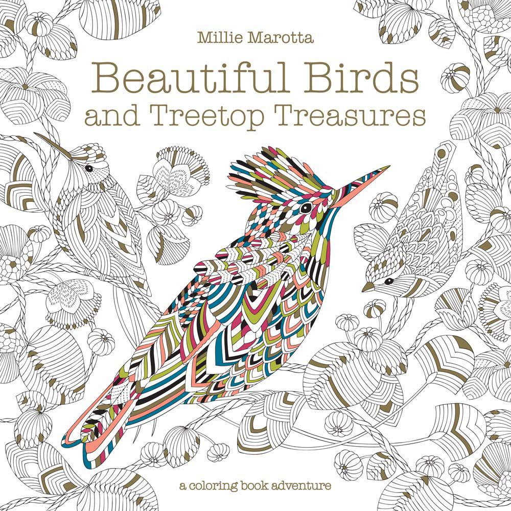 Beautiful Birds and Treetop Treasures (A Millie Marotta Adult Coloring  Book) Paperback