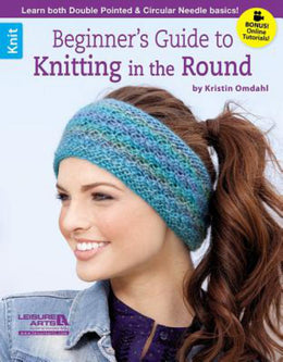 Beginner's Guide to Knitting in the Round - Bookseller USA