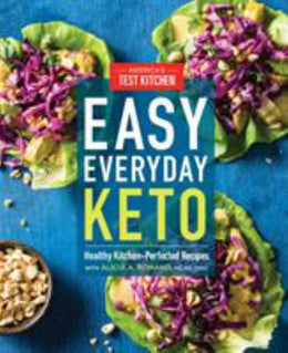 Easy Everyday Keto: Healthy Kitchen-Perfected Recipes for Br - Bookseller USA