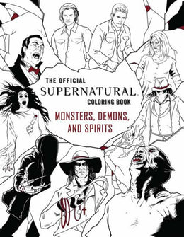 The Official Supernatural Coloring Book: Monsters, Demons, and SpiritsThe Official Supernatural Colo