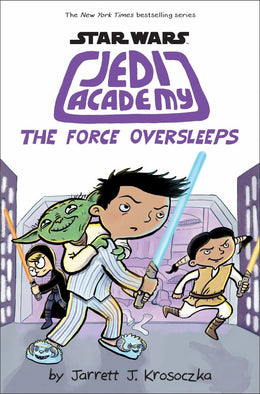 Force Oversleeps, The (Star Wars: Jedi Academy #5) Hardcover