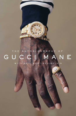 Autobiography of Gucci Mane, The (Hardcover)