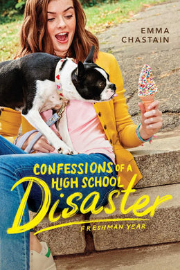 Confessions of a High School Disaster: Freshman Year (Chloe Snow's Diary) Paperback