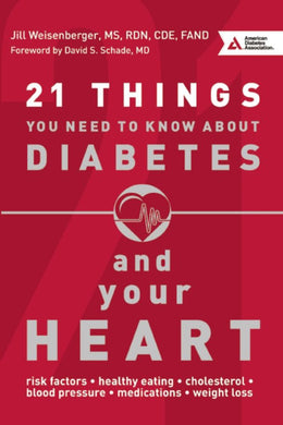 21 Things You Need to Know about Diabetes and Your