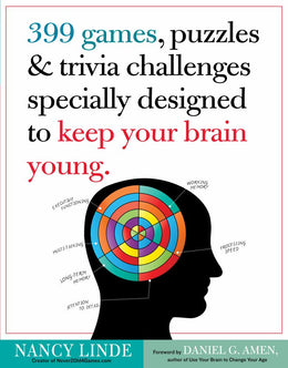 399 Games, Puzzles & Trivia Challenges Specially Designed to Keep Your Brain Young. (Paperback)