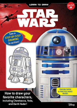 Learn to Draw Star Wars: How to draw your favorite characters, including Chewbacca, Yoda, and Darth Vader! (Licensed Learn to Draw) Spiral-bound