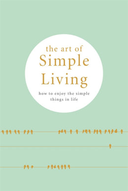 Art of Simple Living, The - Bookseller USA