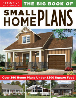 Big Book of Small Home Plans, The