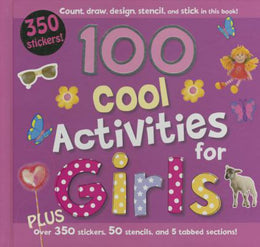 100 Cool Activities for Girls (Hardcover)