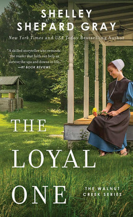 Loyal One, The (Walnut Creek Series, The Book 2)  Mass Market Paperback - Bookseller USA