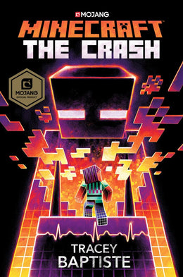 Minecraft: The Crash: An Official Minecraft Novel (Hardcover)