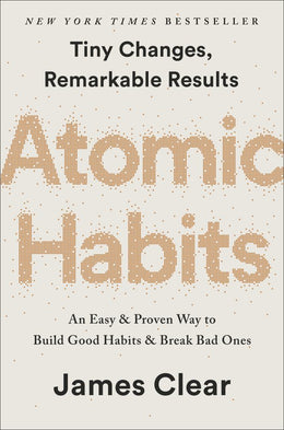 Atomic Habits: Tiny Changes, Remarkable Results: An Easy - Bookseller USA