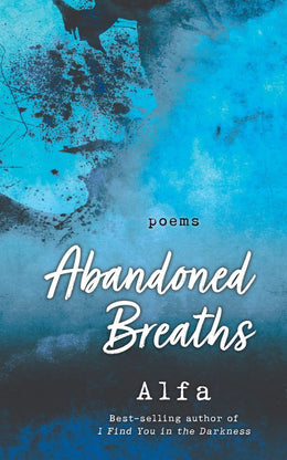 Abandoned Breaths: Poems
