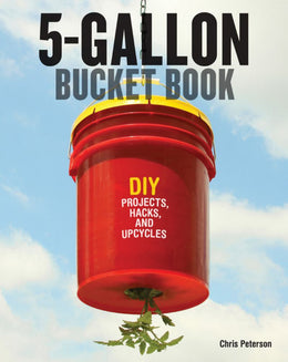 5-Gallon Bucket Book, The