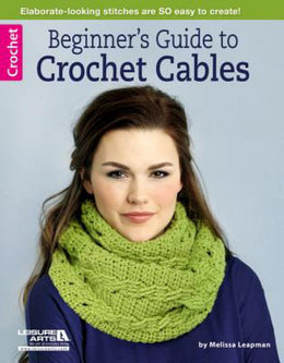 Beginner's Guide to Crochet Cables - Bookseller USA