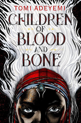 Children of Blood and Bone (Legacy of Orisha) Hardcover